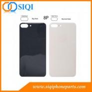 iPhone 8 plus grand trou en verre arrière, iPhone 8P couvercle arrière grand trou, iPhone 8 plus couverture de la batterie, iPhone 8 plus dos en verre, iPhone 8P en verre arrière Chine